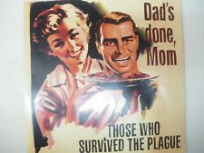 """Dad's Done, Mom  Those Who Survived The Plague  10"""" LP"""