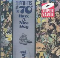 VARIOUS ARTISTS - SUPER HITS OF THE '70S: HAVE A NICE DAY, VOL. 5 NEW CD