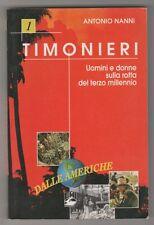 Timonieri 1. Uomini e donne sulla rotta del terzo millennio - A. Nanni