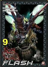 MONSTER HUNTER FLASH 9 - MANGA GP PUBLISHING - NUOVO