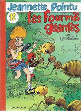 BD  Jeannette pointu- N°12   - Les fourmis géantes  - EO .1997  TBE - Wasterlain