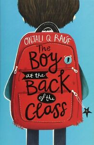 The Boy At the Back of the Class by Onjali Q. Rauf New Paperback Book