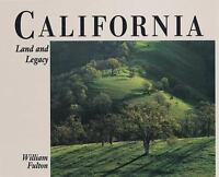California : Land and Legacy by Fulton, William B. Large coffee table book