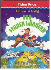 Fisher - Price - Lernen ist lustig  Von fernen Ländern - 1991