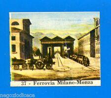 CENTENARIO UNITA D'ITALIA - Figurina-Sticker n. 37 - TRENO MILANO-MONZA -Rec