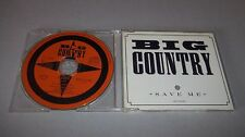 BIG COUNTRY ** SAVE ME  ** CD SINGLE - MADE IN ENGLAND