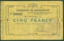 NECESSITE 5 FRANCS COMMUNE DE BELLICOURT BON MUNICIPAL  ETAT : TTB-  Lot 396