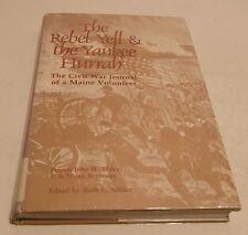 THE REBEL YELL & THE YANKEE HURRAH HC/DJ 1985 Civil War Journal History Maine- N