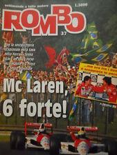 ROMBO 37 1990 Ayrton Senna Mc Laren TROPPO FORTE - Alain Prost pace con SENNA