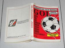 L'ALMANACCO DEL CALCIO REGIONALE GOL Piemonte 1988/89 Juventus Torino Almanacco