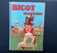 Bicot magicien. Hachette 1933 EO