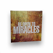 """Be Open To Miracles Art Stretched Onto Cotton Canvas, Inspirational Quote 5""""x7"""""""