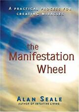 Excellent, The Manifestation Wheel: A Practical Process for Creating Miracles, A