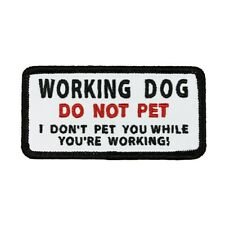 """Tag /""""Please Do Not Pet I/'m Working/"""" Service Pet Animal Iron On Applique Patch"""