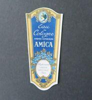 Etiquette  parfum EAU DE COLOGNE AMICA UNION AMICALE Perfume Label French