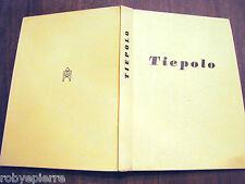 Libro Mostra del Tiepolo Giulio Lorenzetti Alfieri Editore Venezia luglio 1951