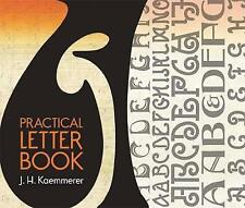 Practical Letter Book (Lettering, Calligraphy, Typography), Very Good Books