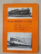 LOCOMITIVE. F.S.  ITALIA ( 6e SERIE ) -  ANNEES 60 -  EN  ITALIEN  -