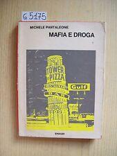 M. PANTALEONE - MAFIA E DROGA - EINAUDI - 1966