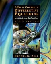 First Course in Differential Equations with Modeling Applications by Dennis G. …
