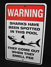 SHARKS Spotted in Pool -*US MADE* Embossed Metal Sign -Man Cave Garage Bar Decor
