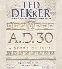 A.D. 30: A Novel 2014 by Dekker, Ted 147898273X . EXLIBRARY