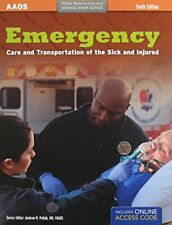 Emergency Care and Transportation of the Sick & Injured by AAOS