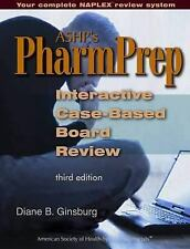 ASHP's PharmPrep: Interactive Case-Based Board Review, 3rd Edition (Ginsburg, AS