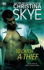 To Catch a Theif By: Christina Skye