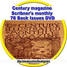 Century Magazine Scribner's Monthly 78 Volumes Vintage Books 2 DVDs