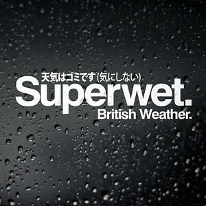 Superwet British Weather Campervan Sticker - DUB T25 T3 T4 T5 Caravan Motorhome