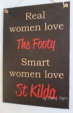 Real Women Love St Kilda Footy Sign - Bar Office Kitchen Saints Wooden Rustic