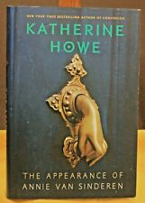 BRAND NEW - THE APPEARANCE OF ANNIE VAN SINDEREN by KATHERINE HOWE 387 Pages HC