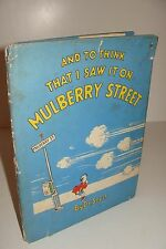 And To Think I Saw It On Mulberry Street by Dr Seuss 1st/Early 1937 Hardcover