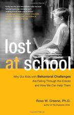 Lost at School: Why Our Kids with Behavioral Chall
