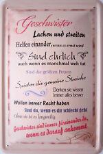 Blechschild Schild 20x30 cm - Geschwister Bruder Schwester Familie Liebe ehrlich
