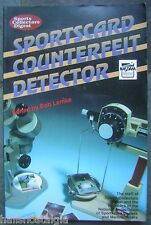 1992 Sportscard Counterfeit Detector by Sports Collectors Digest & Bob Lemke