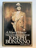 A Man of Honor : The Autobiography of Joseph Bonanno, 1st Edition / 1st Printing