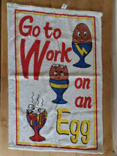 More details for vintage retro 1970's go to work on an egg tea towel - cotton - unused - vgc