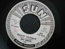 RAY SMITH TRAVELIN SALESMAN 45 RECORD SUN 372 PROMO DJ VG+ I WONT MISS YOU