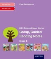 Oxford Reading Tree: Level 1+: First Sentences: Group/Guided Reading Notes by...