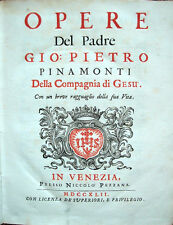1742 – PINAMONTI, OPERE – CHIESA CATTOLICA GESUITI ESORCISMI INDEMONIATI PISTOIA