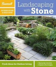 Sunset Outdoor Design & Build: Landscaping with Stone: Fresh Ideas for Outdoor L