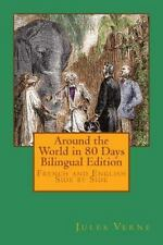 Around the World in 80 Days Bilingual Edition : French and English Side by...