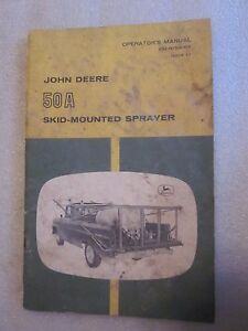 vintage John Deere Operator's Manual #50A Skid-Mounted Sprayer OM-N159164 L7 iss