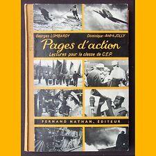 PAGES D'ACTION Lectures pour la classe de C.E.P. G. Lombardy D.-André Jolly 1955