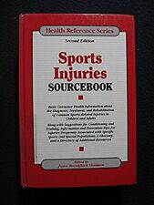 Sports Injuries Sourcebook: Basic Consumer Health Information About the Diagno..