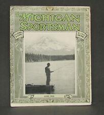 Antique Vtg June 1920 The Michigan Sportsman Magazine Fishing Hunting Guns Ads
