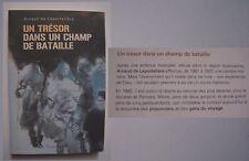 un trésor dans un champ de bataille - Arnaud de Laportalière