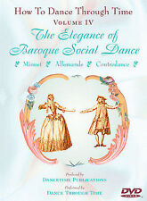 How To Dance Through Time Volume Iv - Elegance Of Baroque Social Dance - DVD NEW